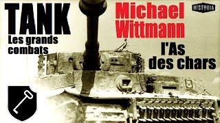 Documentaire Michael Wittmann : l'as des chars