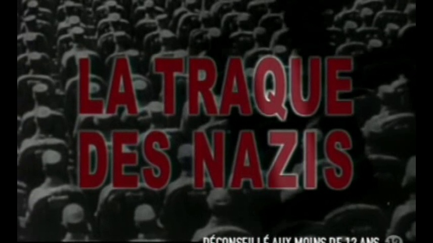 Documentaire La traque des Nazis #1
