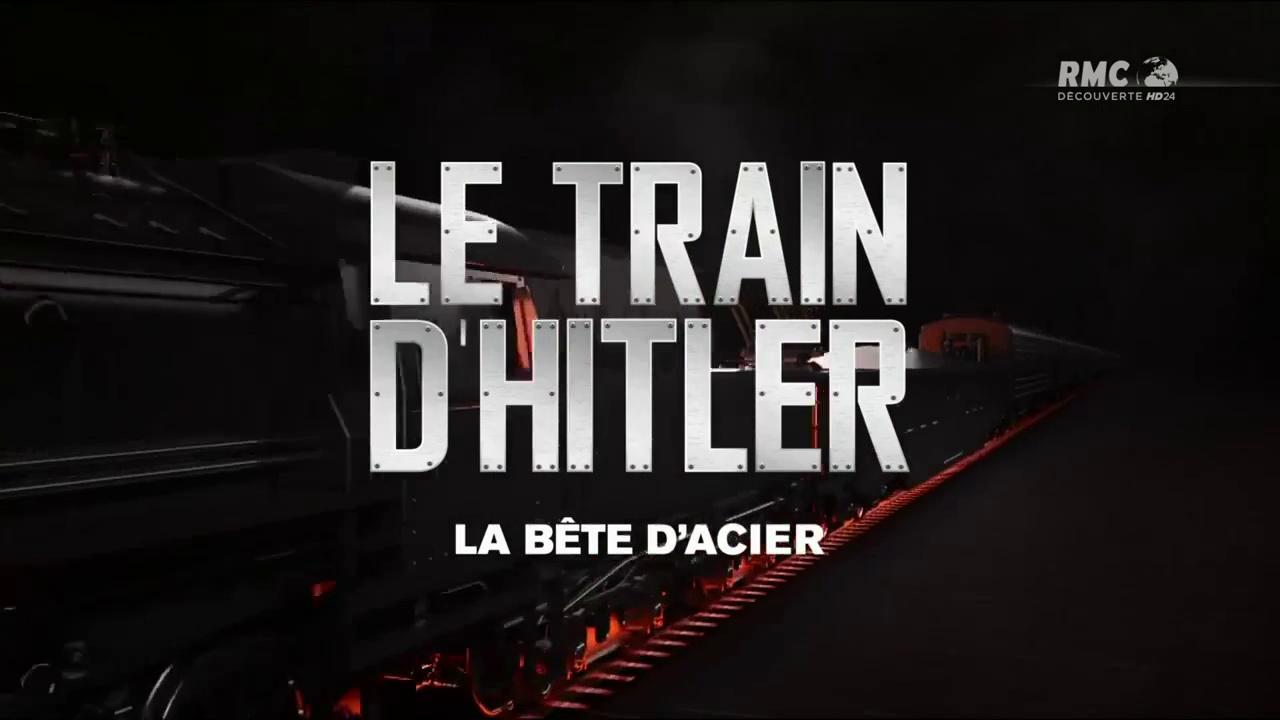 Documentaire Le train d'Hitler