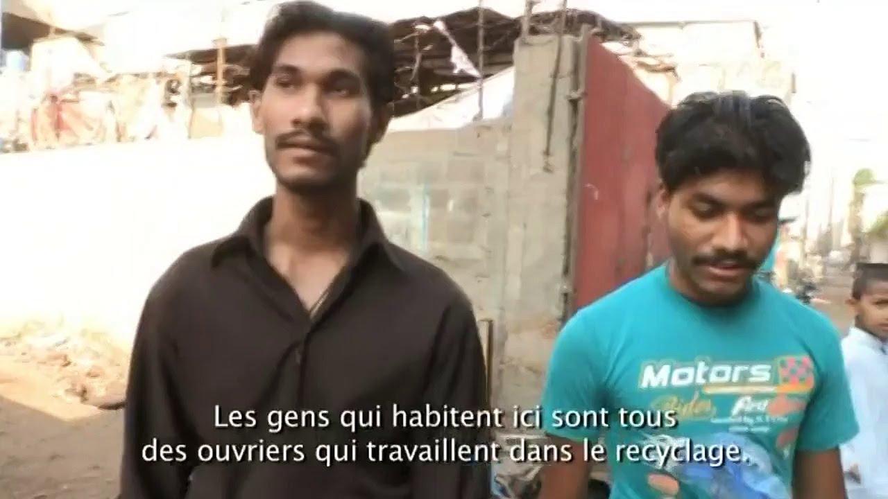 Documentaire Les dessous de la mondialisation – Pakistan, maudits soient les déchets