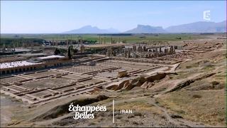 Documentaire Échappées belles – Iran, de Persépolis à Ispahan
