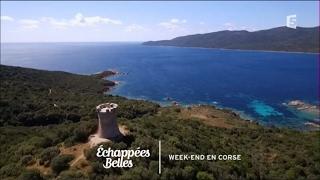 Documentaire Échappées belles – Week-end en Corse du Sud