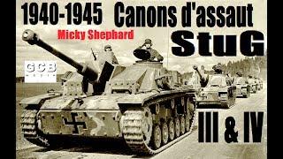 Documentaire 1940-1945 : canons d'assaut StuG III & IV