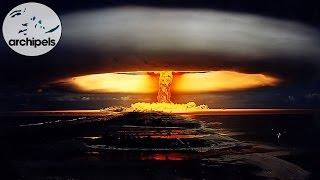 Documentaire Archipels – Essais nucléaires, un héritage sans fin (Partie 1)