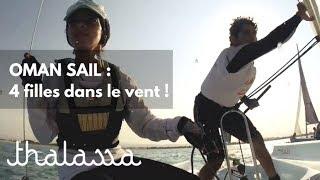 Documentaire Oman sail, 4 filles dans le vent