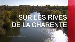 Documentaire Sur les rives de la Charente