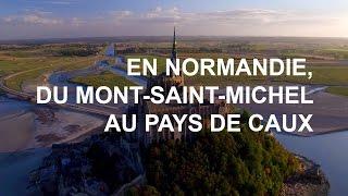 Documentaire Du Mont-Saint-Michel au Pays de Caux