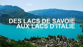 Documentaire Des lacs de Savoie aux lacs italiens