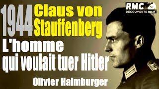 Documentaire 1944 : l'homme qui voulait tuer Hitler