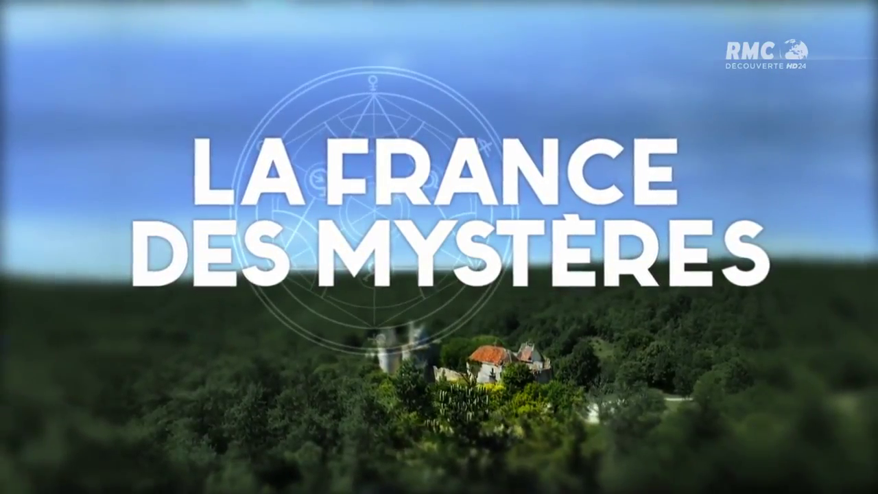 Documentaire La France des mystères – Lieux de pouvoir et de luxure (1/2)