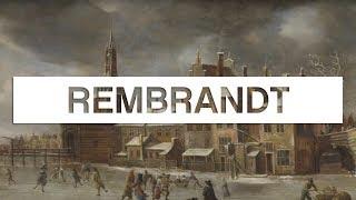 Documentaire Les grands maîtres de la peinture – Rembrandt