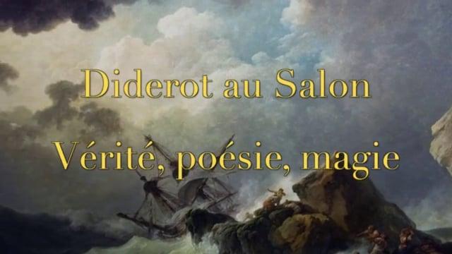 Documentaire Diderot au Salon : vérité, poésie, magie