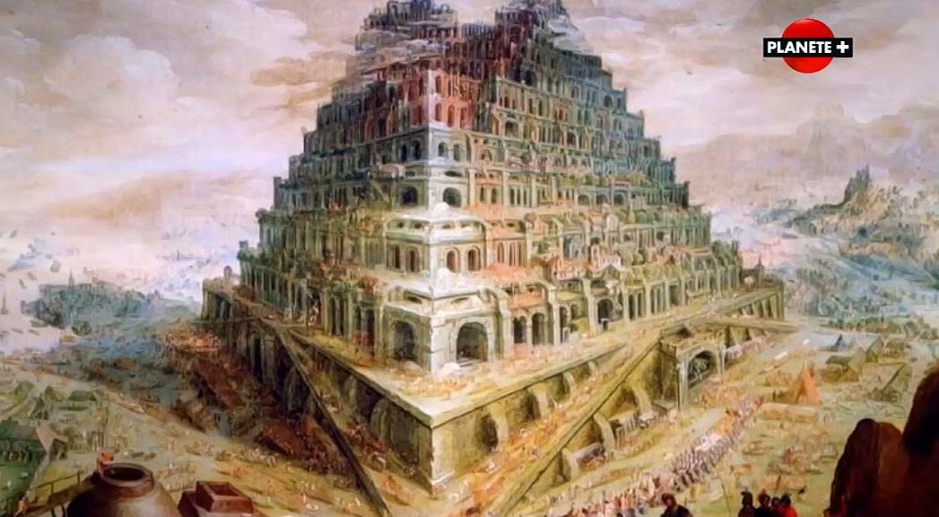 Documentaire Dans les secrets de la Bible – La tour de Babel (03/13)