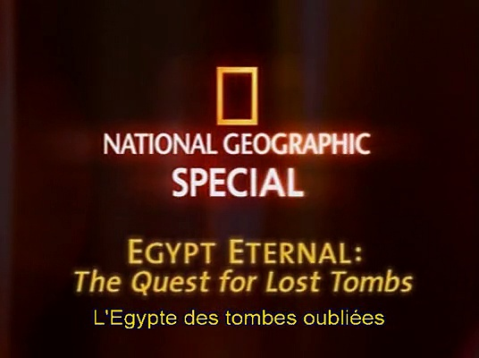 Documentaire L'Egypte : tombes oubliées
