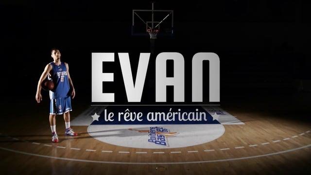 Documentaire Evan, le rêve américain