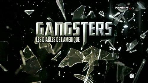 Documentaire Gangsters, les diables de l'Amérique EP01
