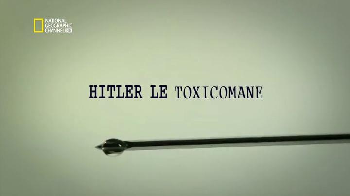 Documentaire Hitler le toxicomane