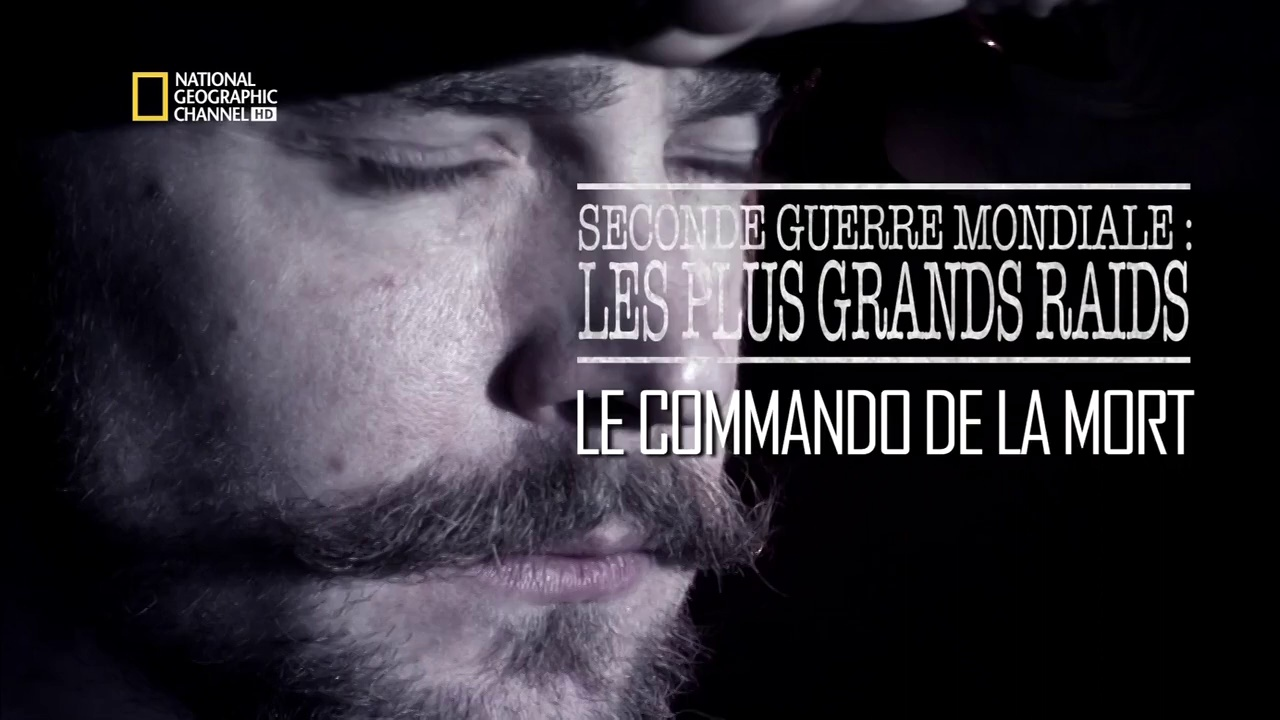 Documentaire Seconde Guerre Mondiale – Les plus grands raids – Episode 6