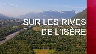 Documentaire Sur les rives de l'Isère
