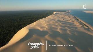 Documentaire Échappées belles – Les plaisirs du bassin d'Arcachon