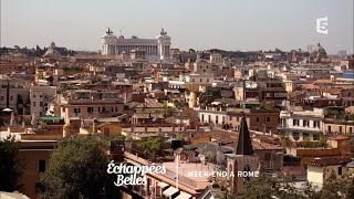 Documentaire Échappées belles – Week-end à Rome