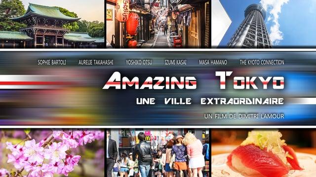 Documentaire Amazing Tokyo, une ville extraordinaire