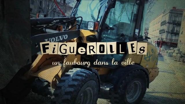 Documentaire Figuerolles, un faubourg dans la ville