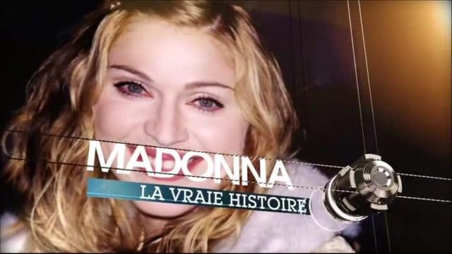 Documentaire La vraie histoire de Madonna
