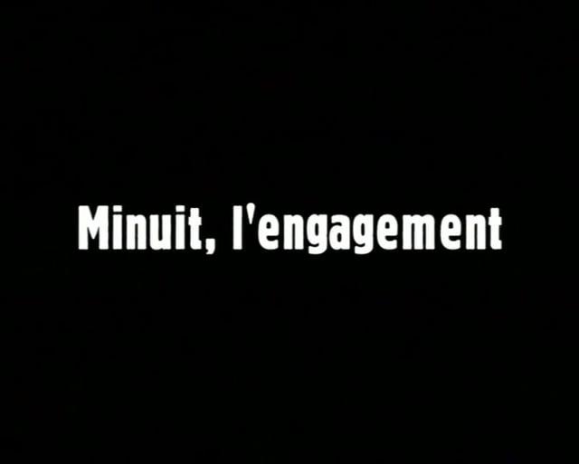 Documentaire Minuit, l'engagement