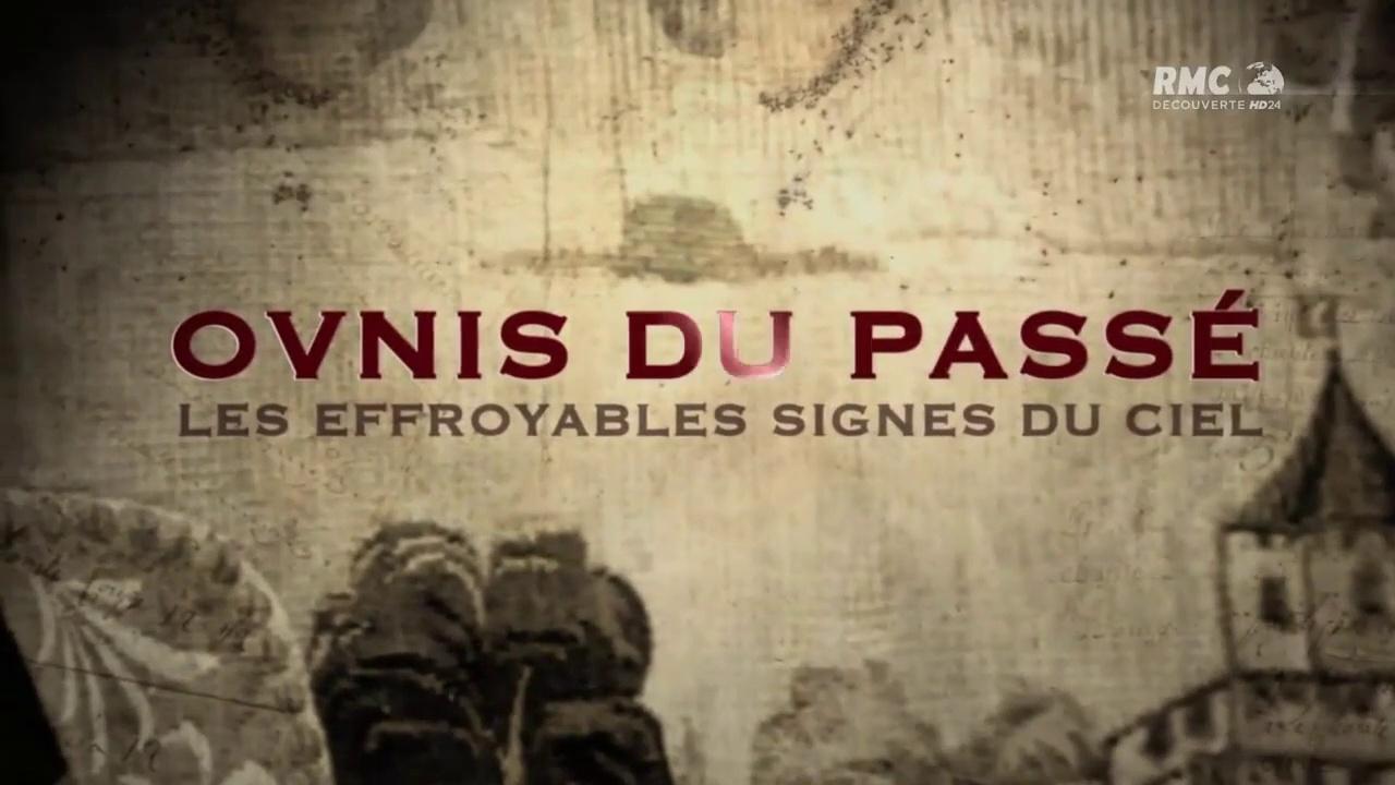 Documentaire Ovnis du passé – Les effroyables signes du ciel