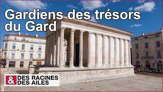 Documentaire Gardiens des trésors du Gard