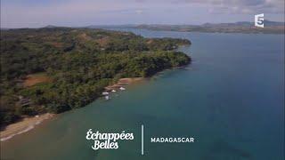 Documentaire Échappées belles – Madagascar, luxuriante et généreuse