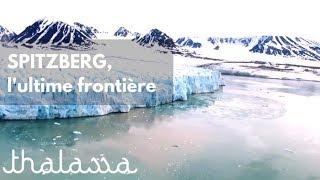 Documentaire Croisière polaire au Spitzberg, en Norvège