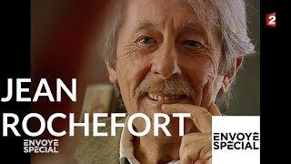 Documentaire Jean Rochefort