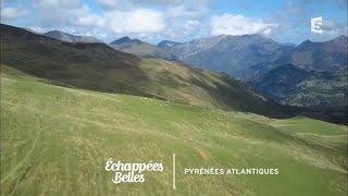 Documentaire Échappées belles – Échappées en Pyrénées-Atlantiques