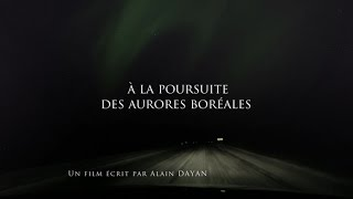 Documentaire À la poursuite des aurores boréales