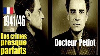 Documentaire 1941/46 : le docteur Petiot