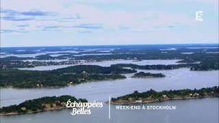 Documentaire Échappées belles – Week-end à Stockholm