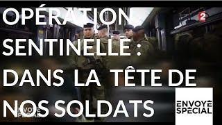 Documentaire Opération sentinelle : dans la tête de nos soldats