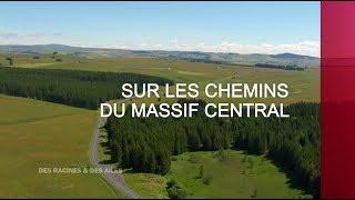 Documentaire Sur les chemins du Massif Central