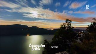 Documentaire Échappées belles – La Savoie, entre lac et montagne