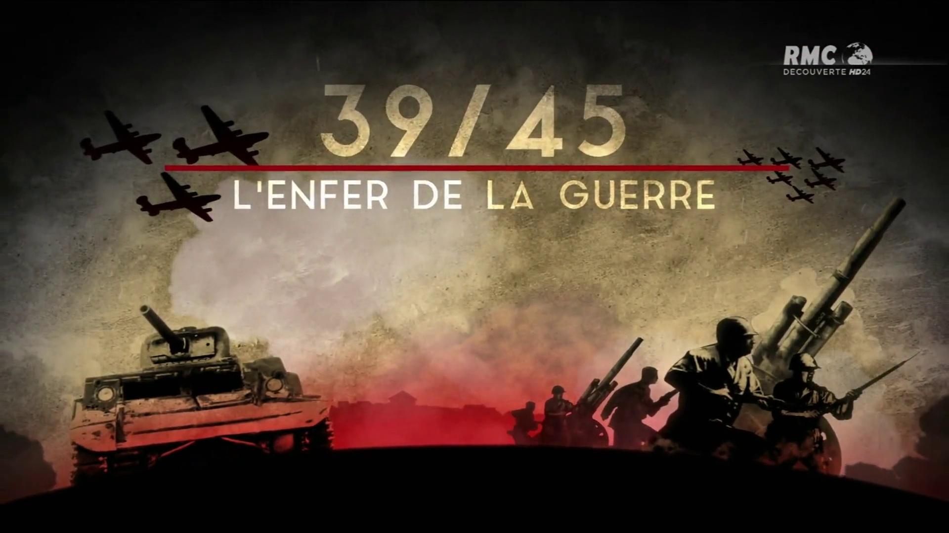 Documentaire 39-45 l'enfer de la guerre, les prémices d'une guerre mondiale