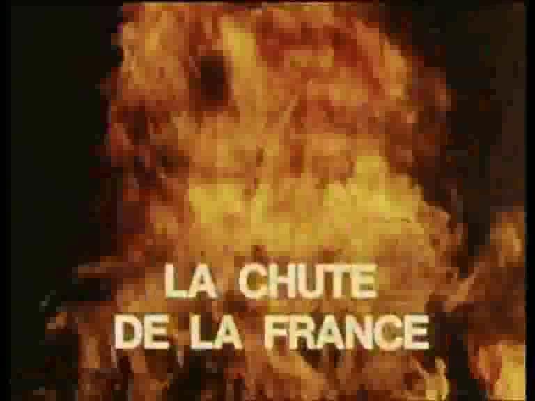 Documentaire 39-45 le monde en guerre – 03 – La chute de la France (Mai – Juin 1940)