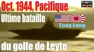 Documentaire 1944 : ultime bataille du golfe de Leyte