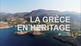 Documentaire La Grèce en héritage