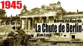 Documentaire 1945 : la chute de Berlin