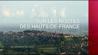 Documentaire Sur les routes des Hauts-de-France