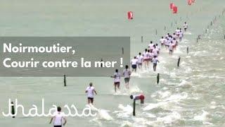 Documentaire Noirmoutier, course contre la mer