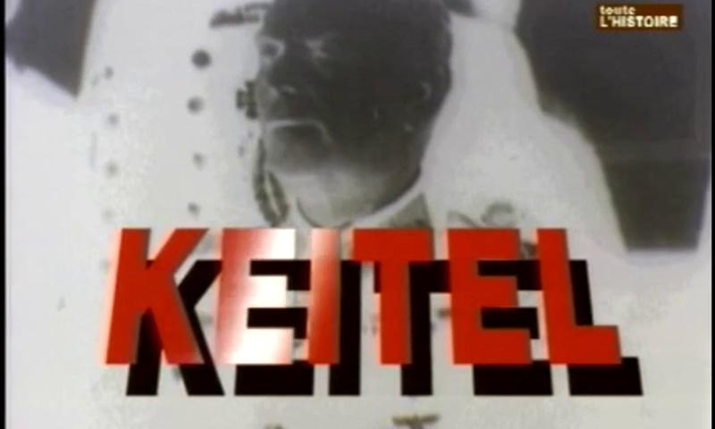 Documentaire Wilhelm Keitel