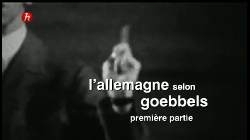 Documentaire L'Allemagne selon Goebbels (1/2)